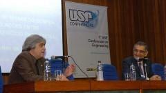 José Roberto Piqueira e Vahan Agopyan, 1ª Conference on Engineering. Foto: Francisco Emolo/Jornal da USP.